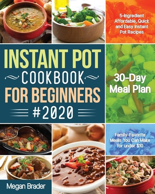 The Complete Instant Pot Cookbook for Beginners #2020 Cover Image