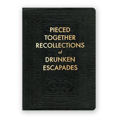 Drunken Escapades Journal Cover Image