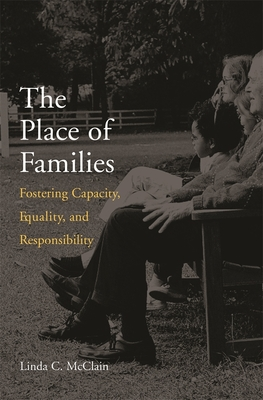 The Place of Families: Fostering Capacity, Equality, and Responsibility Cover Image