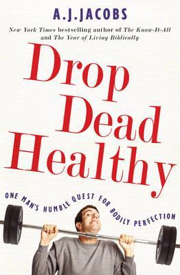 Drop Dead Healthy Cover