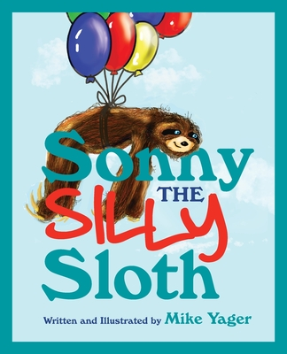 Sonny the Silly Sloth Cover Image