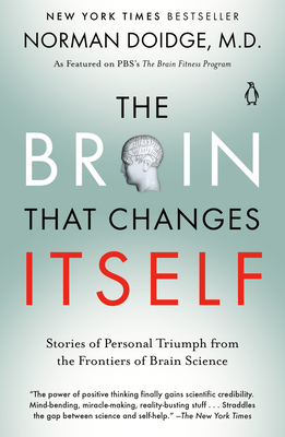 The Brain That Changes Itself: Stories of Personal Triumph from the Frontiers of Brain Science Cover Image