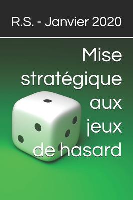 Mise stratégique aux jeux de hasard Cover Image