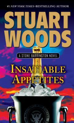 Insatiable Appetites (Stone Barrington Novels) Cover Image
