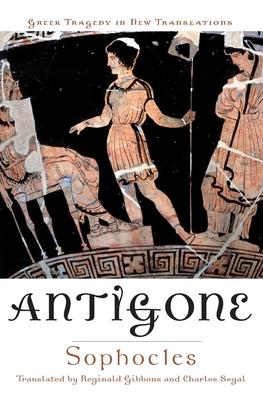 Cover for Antigone (Greek Tragedy in New Translations)