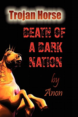 Trojan Horse: Death of a Dark Nation Cover Image