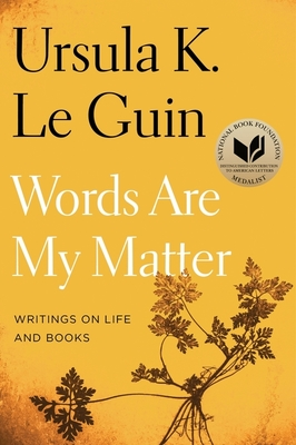 Words Are My Matter: Writings on Life and Books Cover Image