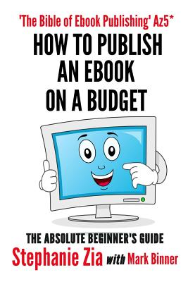 How to Publish an eBook on a Budget - An Author's Guide Cover Image