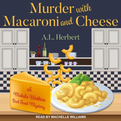 Murder with Macaroni and Cheese Lib/E Cover Image