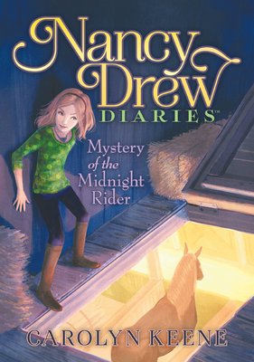 Mystery of the Midnight Rider: #3 (Nancy Drew Diaries) Cover Image