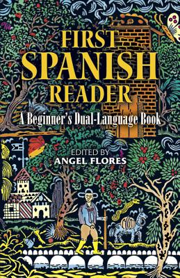 First Spanish Reader (Dover Dual Language Spanish) Cover Image