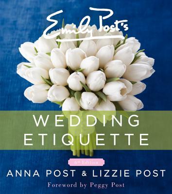 Emily Post's Wedding Etiquette, 6e Cover Image