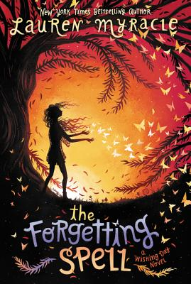 The Forgetting Spell (Wishing Day #2) Cover Image