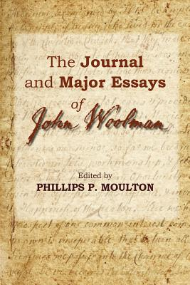 The Journal and Major Essays of John Woolman Cover Image