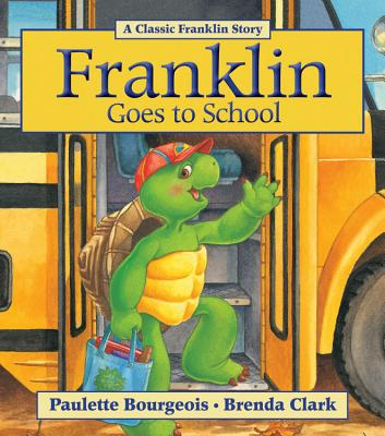Franklin Goes to School Cover Image
