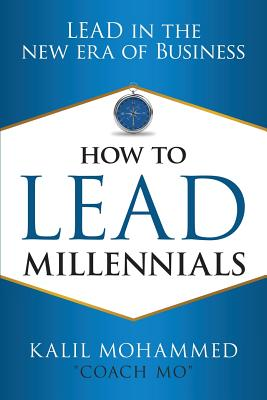How to Lead Millennials: Lead in the New Era of Business Cover Image