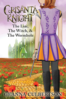 Crisanta Knight: The Liar, The Witch, & The Wormhole Cover Image