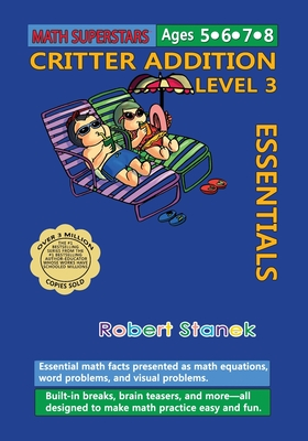 Math Superstars Addition Level 3: Essential Math Facts for Ages 5 - 8 Cover Image