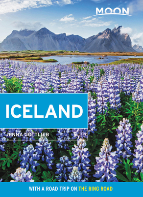 Moon Iceland: With a Road Trip on the Ring Road (Travel Guide) Cover Image