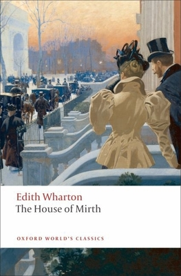 The House of Mirth (Oxford World's Classics) Cover Image
