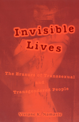 Invisible Lives: The Erasure of Transsexual and Transgendered People Cover Image