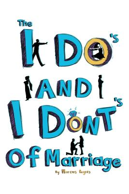 The I Do's and the I Dont's of Marriage Cover Image