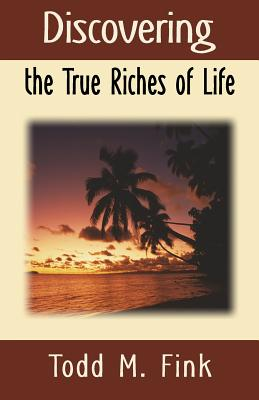 Discovering the True Riches of Life Cover Image