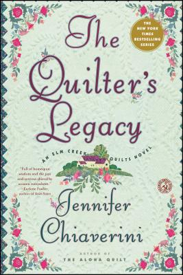 The Quilter's Legacy (Elm Creek Quilts Novels (Simon & Schuster)) Cover Image