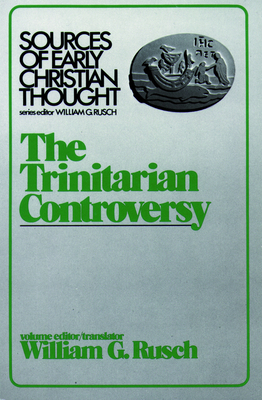 Cover for Trinitarian Controversy (Sources of Early Christian Thought)