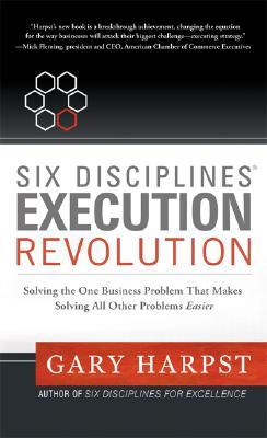 Six Disciplines Execution Revolution Cover