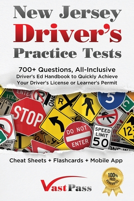 New Jersey Driver's Practice Tests: 700+ Questions, All-Inclusive Driver's Ed Handbook to Quickly achieve your Driver's License or Learner's Permit (C Cover Image