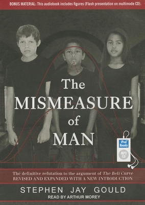 The Mismeasure of Man: The Definitive Refutation to the Argument of the Bell Curve Cover Image