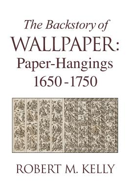 Cover for The Backstory of Wallpaper