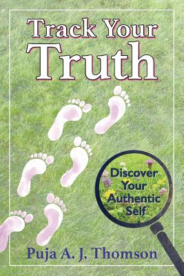 Track Your Truth: Discover Your Authentic Self Cover Image