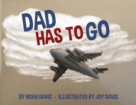 Dad Has to Go Cover Image