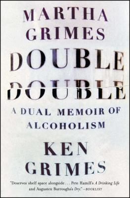 Double Double: A Dual Memoir of Alcoholism Cover Image