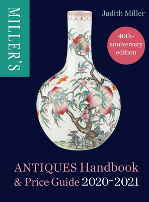 Miller's Antiques Handbook & Price Guide 2020-2021 Cover Image