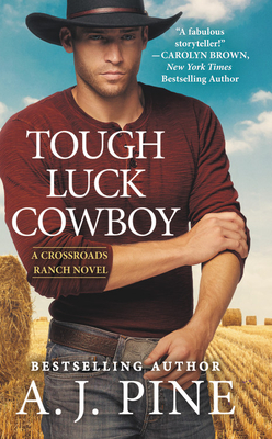Tough Luck Cowboy (Crossroads Ranch #3) Cover Image