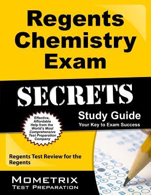 Regents Chemistry Exam Secrets Study Guide: Regents Test Review for the Regents Cover Image