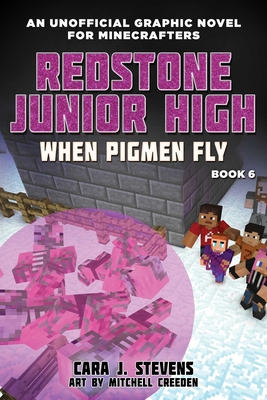 When Pigmen Fly: Redstone Junior High #6 Cover Image