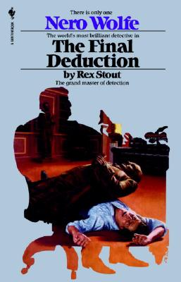 The Final Deduction (Nero Wolfe #35) Cover Image