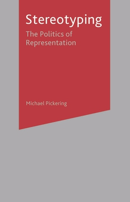 Stereotyping: The Politics of Representation Cover Image