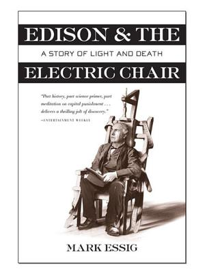 Edison and the Electric Chair: A Story of Light and Death Cover Image