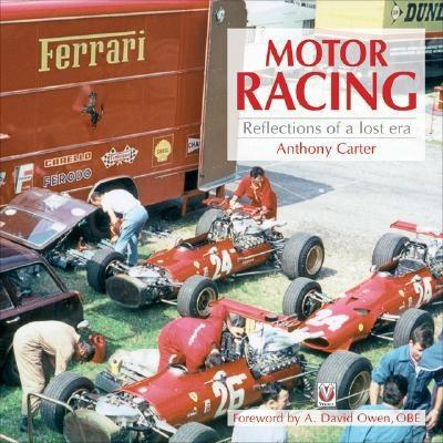 Motor Racing: Reflections of a Lost Era Cover Image