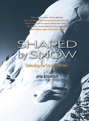Shaped by Snow: Defending the Future of Winter Cover Image