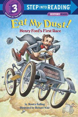 Eat My Dust! Henry Ford's First Race Cover