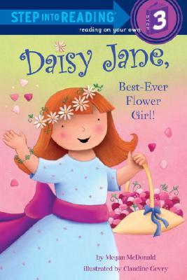 Daisy Jane, Best-Ever Flower Girl Cover