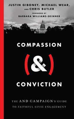 Compassion (&) Conviction: The and Campaign's Guide to Faithful Civic Engagement Cover Image