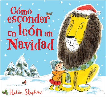 Como esconder un león en navidad / How to Hide a Lion at Christmas Cover Image
