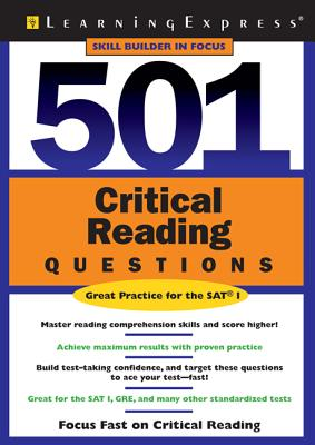 501 Critical Reading Questions (Skill Builders in Focus for SAT Practice) Cover Image
